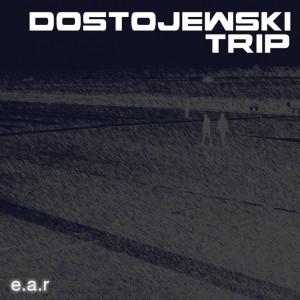 Dostojewski Trip